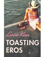 Toasting Eros