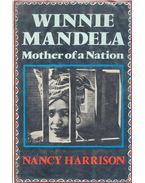 Winnie Mandela – Mother of a Nation