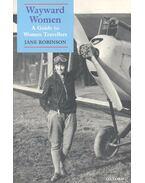 Wayward Women – A Guide to Women Travellers