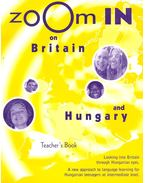 Zoom in on Britain and Hungary – Teacher's Book