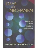 Ideas and Mechanism – Essays on Early Modern Philosophy