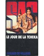 SAS – Le jour de la tcheka