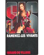 SAS – Ramenez-Les Vivants