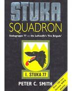 Stuka Squadron – Stukagruppe 77-The Luftwaffe's Fire Brigade