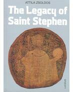 The Legacy of Saint Stephen