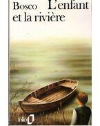 L'enfant et la riviere