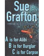 A is for Alibi – B is for Burglar – C is for Corpse