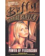 Buffy the Vampire Slayer – Power of Persuasion