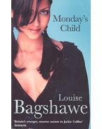 Monday's Child - Bagshawe, Louise