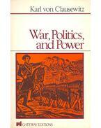 War, Politics, and Power