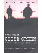 Goose Green – A Battle is Fought to be Won