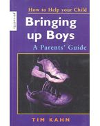 How to Help Your Child – Bringing up Boys