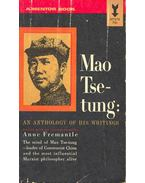 Mao Tse-tung: An Anthology of His Writings