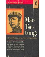 Mao Tse-tung: An Anthology of His Writings
