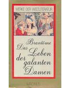 Das Leben der galanten Damen