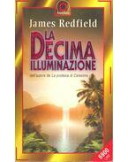 La decima illuminazione - James Redfield