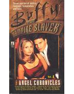 Buffy the Vampire Slayers – Angel Chronicles #1