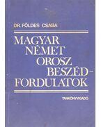 Magyar német orosz beszédfordulatok