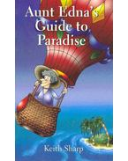 Aunt Edba's Guide to Paradise
