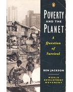 Poverty and the Planet – A Question of Survival