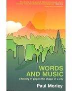 Words and Music – A History of Pop in the Shape of a City