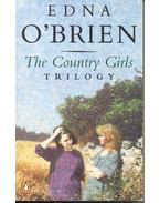 The Country Girls - The Trilogy: The Country Girls - The Lonely Girl - Girls in Their Married Bliss