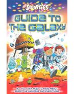 Guide to the Galaxy - All you ever need to know about space, the universe and everything