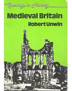 Opening in History - Medieval Britain