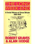 The Long Week-End – A Social History of Great Britain 1918-1939