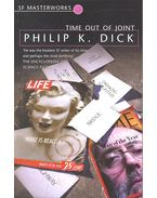 Time Out of Joint - SF Masterworks #55 - Philip K. Dick