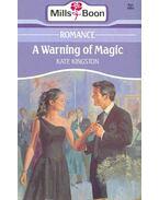 A Warning of Magic