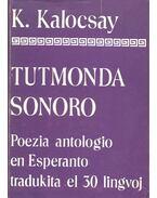 Tutmonda Sonoro – Poezia antologio en esperanto traduktia el 30 lingvoj I-II.