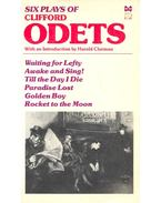 Six Plays – Waiting for Lefty; Awake and Sing!; Till the Day i Die; Paradise Lost; Golden Boy; Rocket to the Moon