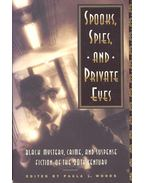 Spooks, Spies and Private Eyes