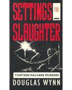 Settings for Slaughter