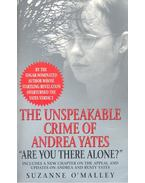 The Unspekable Crime of Andrea Yates