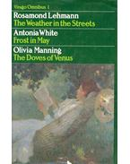 The Weather in the Streets; Frost in May; The Doves of Venus