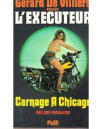 L'exécuteur - Carnage a Chicago
