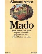 Mado, jeune pucelle sans grace, et plutot innocente, préposée aux PTT á Saint crépin sur Loue