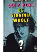 Qui a peur de Virginia Woolf?