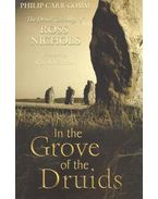 In the Grove of the Druids – The Druid Teachings of Ross Nichols