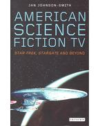 American Science Fiction Tv – Star Trek, Stargate and Beyond