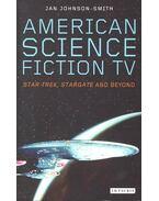 American Science Fiction Tv – Star Trek, Stargate and Beyond
