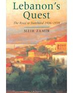 Lebanon's Quest – The Road to Statehood 1926-1939