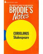 Brodie's Notes on William Shakespeare's Coriolanus