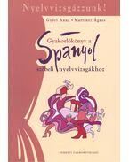 Nyelvvizsgázzunk – Gyakorlókönyv a spanyol szóbeli nyelvvizsgákhoz