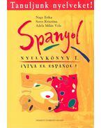 Tanuljunk nyelveket! - Spanyol nyelvkönyv I