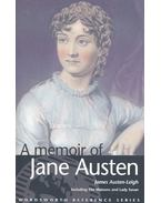 A Memoir of Jane Austen - Including 'The Watsons' and 'Lady Susan'