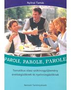 Parole, parole, parole - Tematikus olasz szókincsgyűjtemény érettségizőknek és nyelvvizsgázóknak