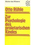 Zur Psychologie des proletarischen Kindes